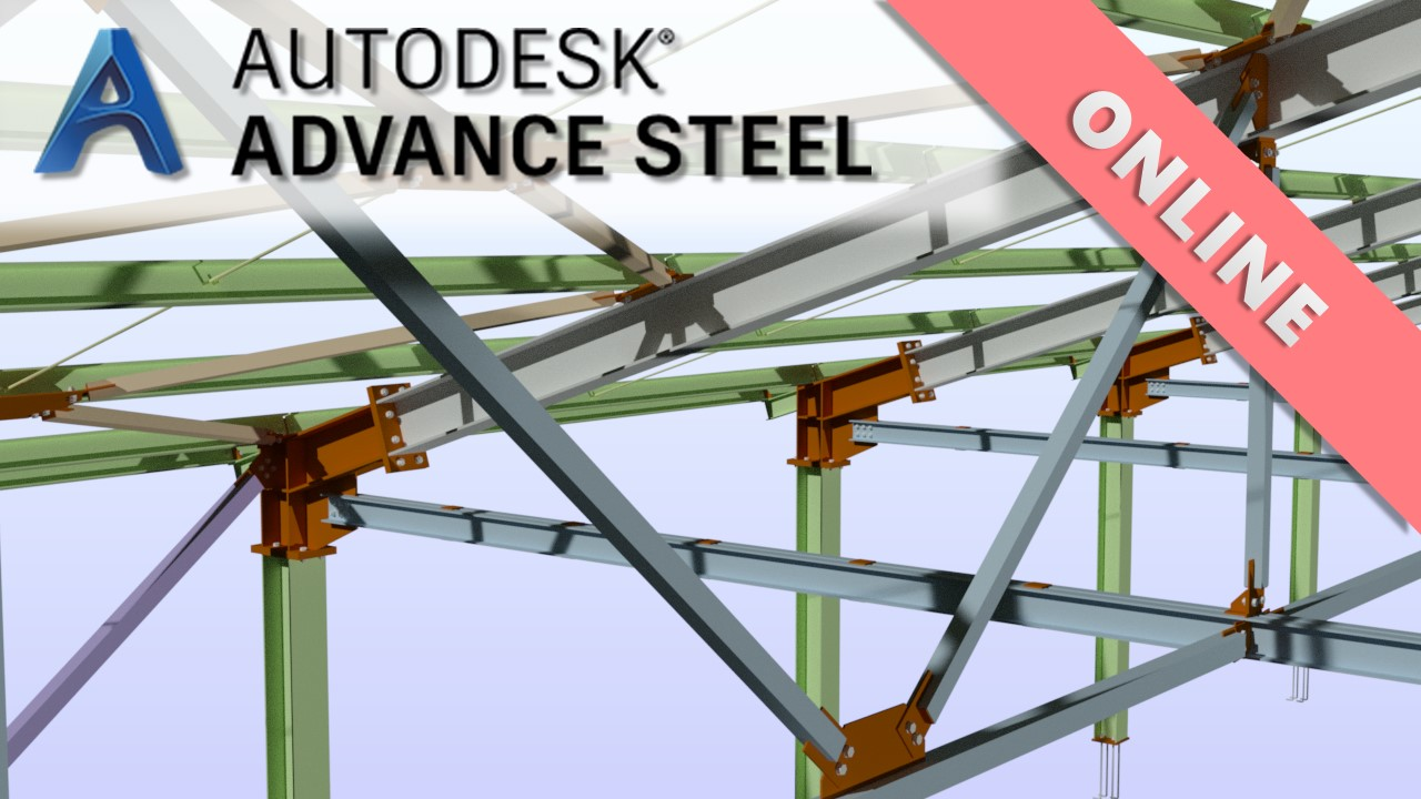 Онлайн курс по Advance Steel